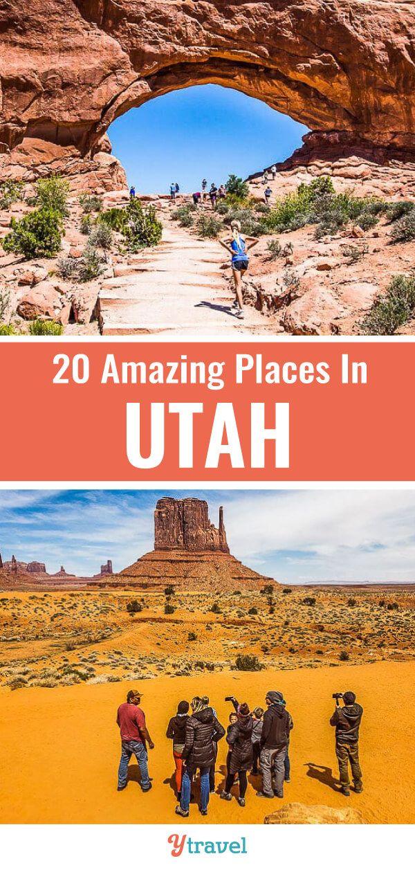 20 Amazing Places To Visit in UTAH