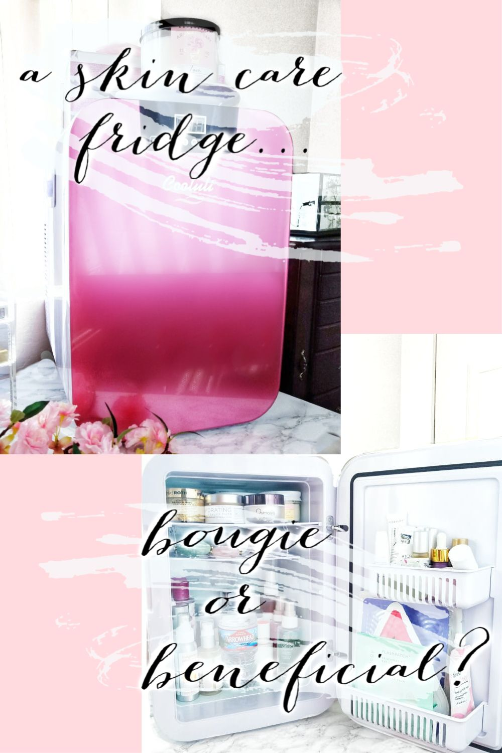A Skin Care Fridge   Bougie or Beneficial?
