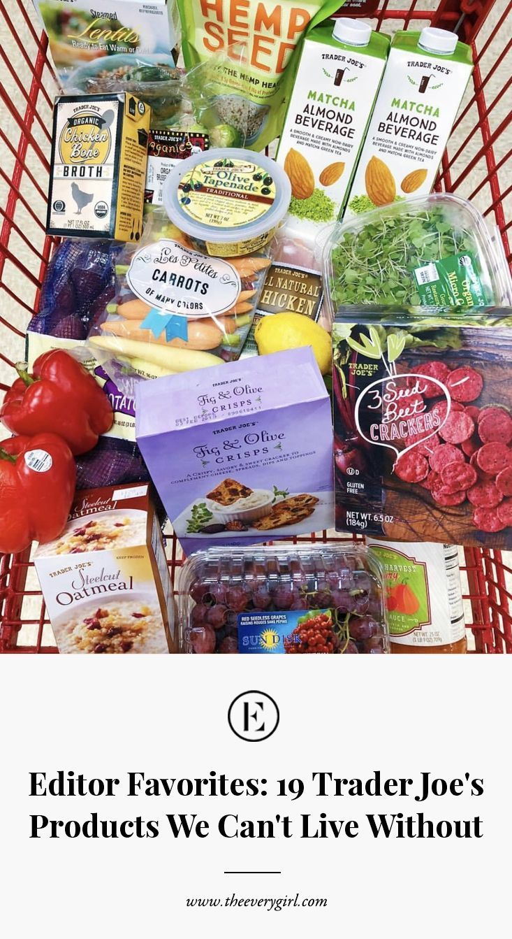 Editor Favorites: 19 Trader Joe's Products We Can't Live Without #theeverygirl
