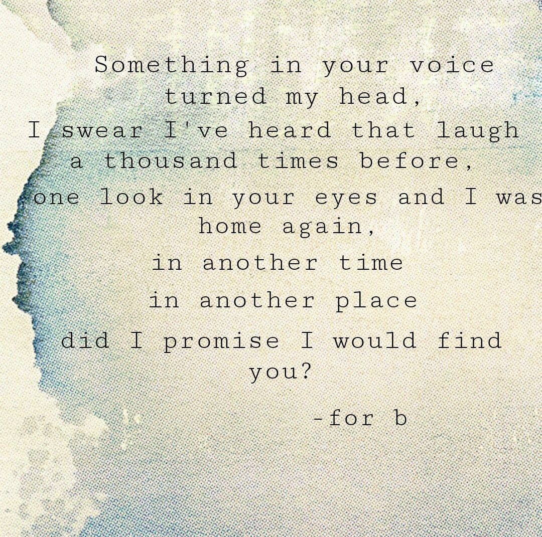 Quotes Pastlife Love Soulmate Quotes Quotes Past Life
