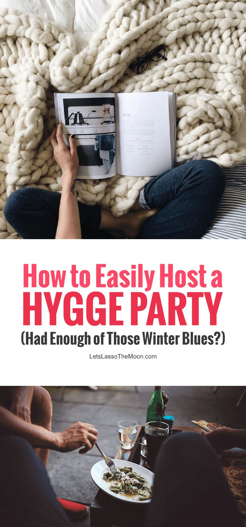 Had Enough of Winter Blues? How to Easily Host a Hygge Party