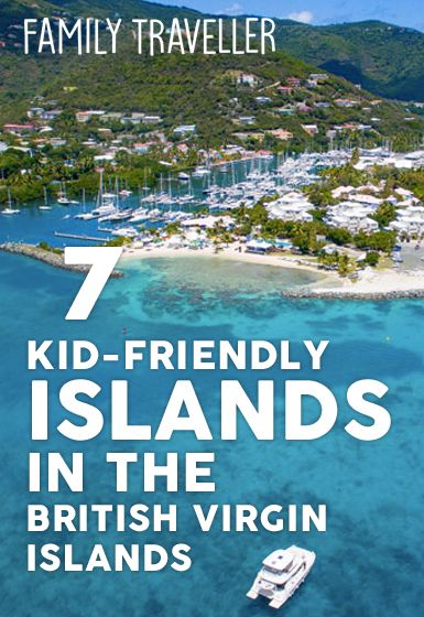 Island Hop to These 7 Kid-Friendly Hot Spots in the British Virgin Islands