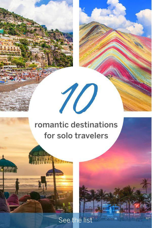 10 romantic destinations for solo travelers