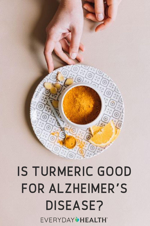 Is Turmeric Good for Alzheimer's Disease? | Everyday Health