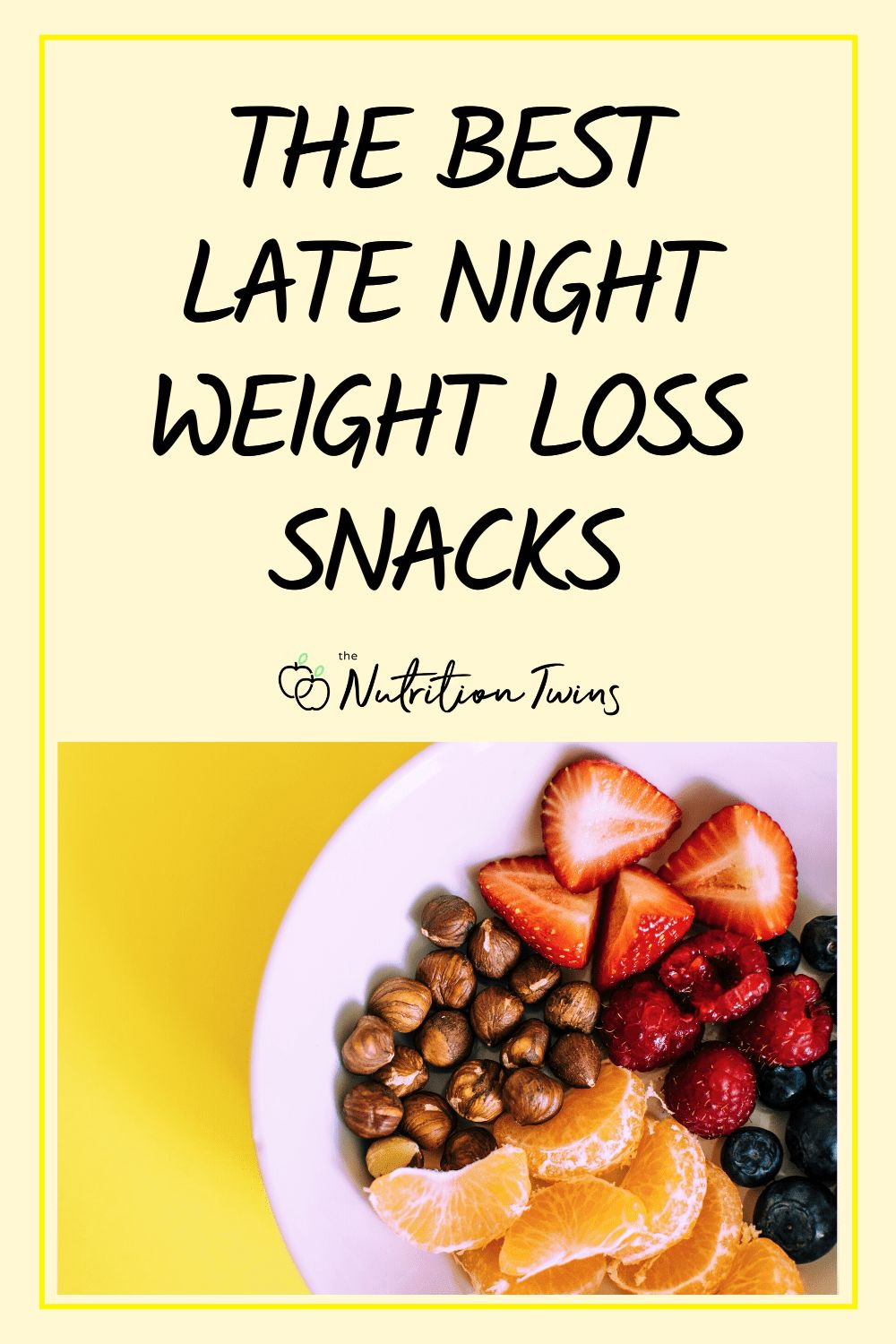 The Best Late Night Weight Loss Snacks. These flat belly snacks are the perfect healthy snacks for your flat belly workout plan because they are filling and low calorie. #flatbellysnacks #healthysnacks #weightloss For MORE RECIPES, fitness & nutrition tips please SIGN UP for our FREE NEWSLETTER www.NutritionTwins.com