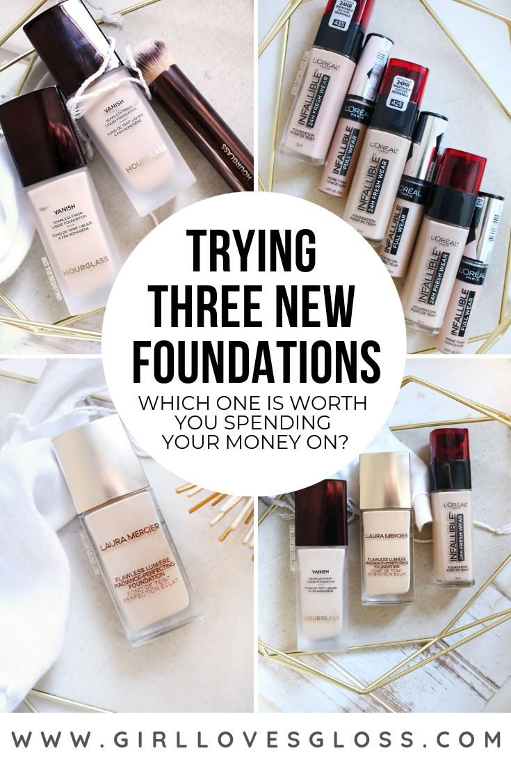 I Tried 3 of the Latest Foundation Launches… With 3 Very Different Results • Girl Loves Gloss