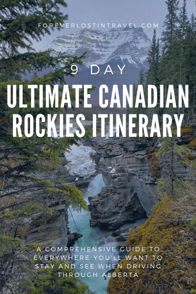 9 day guide to the Canadian Rockies - Forever Lost In Travel