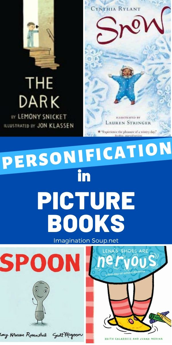 Mentor Text Picture Books to Teach Personification | Imagination Soup