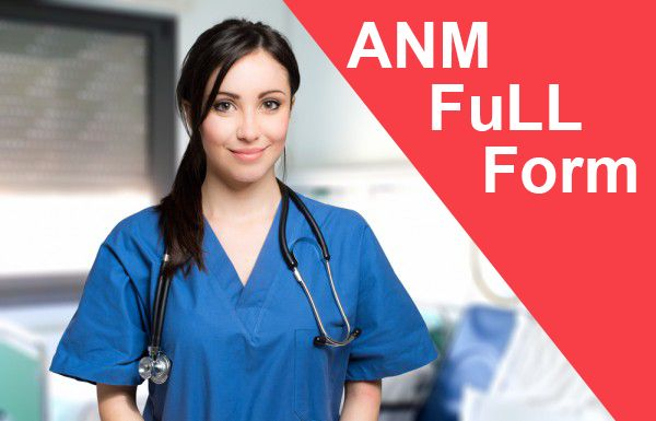 ANM Full Form Name