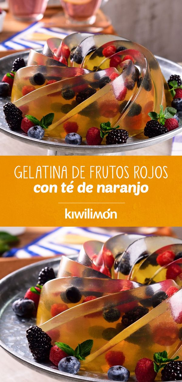 Gelatina de Frutos Rojos con Té de Naranjo