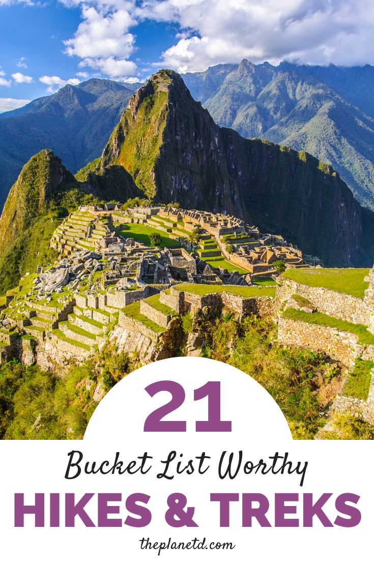 21 of The Best Treks in the World | The Planet D