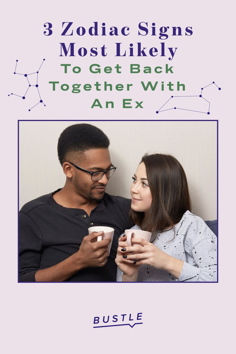 3 Zodiac Signs Most Likely To Get Back Together With An Ex