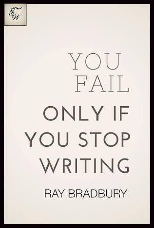 You fail only if you stop writing #writingquotes #writingtips #entrepreneurmindset #entrepreneursuccess