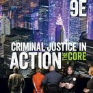 Criminal Justice in Action: The Core (9th Edition) – eBook PDF