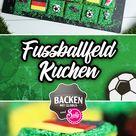 Fußballfeld Kuchen / BACKEN MIT GLOBUS & SALLYS WELT #109