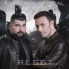 Mustafa Sandal Reset Feat Eypio By Umtbsygt On Soundcloud Music Videos Reset Soundcloud