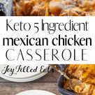 5 Ingredient Mexican Chicken Casserole - Low Carb, Keto, Gluten-Free