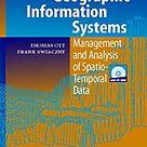 Time Integrative Geographic Information Systems, w. CD ROM. Thomas Ott, Frank Swiaczny,. Gebunden   Buch