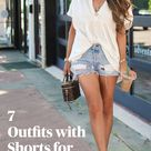 7 Outfits with Shorts for Summer!