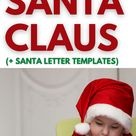 How to Write a Letter to Santa Claus (Plus Santa Letter Templates)