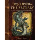 Dracopedia: Dracopedia the Bestiary : An Artist's Guide to Creating Mythical Creatures (Hardcover)