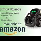 Meet Vector, Anki vector robot with a big personality    Amazon Online Shopping