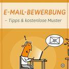 E-Mail-Bewerbung –Tipps & kostenlose Muster
