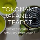 What is Tokoname Japanese Teapot? 🍵