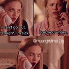 Mean Girl Quotes