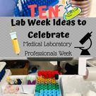 10 Lab Week Ideas to Celebrate Medical Laboratory Professionals Week