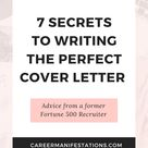 7 Secrets for Writing the Perfect Cover Letter - Career Manifestations