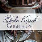 GUGELSONNTAG #1   Schokoladen Kirsch Gugelhupf   foodundco.de   Foodblog aus Nürnberg