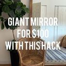 How to make a giant standing mirror for $100