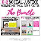 K-2 Social Justice Morning Meeting Slides and Standards Posters THE BUNDLE