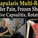 Subscapularis Multi-Release Technique for Frozen Shoulder, Bursitis, Rotator Cuff - Dr Mandell