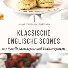 Klassische Scones mit Vanille-Mascarpone und Erdbeerkompott