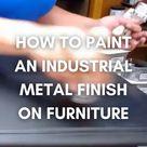 DIY Industrial Metal Furniture Finish
