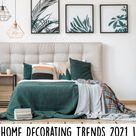 Home Decorating Trends 2021 | 24 Popular Interior Decor Ideas