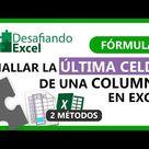 Hallar la ÚLTIMA CELDA de una COLUMNA en Excel   Fórmulas de Excel 68