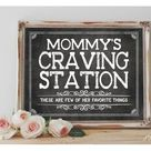 Instant 'Mommy's Craving Station' Printable 8x10, 11x14 Sign Baby Shower Mommy's Favorite Things Cravings Digital File Chalkboard