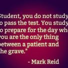 You do not study to pass the test.