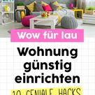 Stylish wohnen für lau: 10 geniale Hacks, mit denen ihr eure Wohnung günstig einrichten könnt