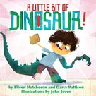 A Little Bit of Dinosaur - ebook