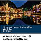 Artemisia Annua Mit Au��erordentlicher Heilkraft Ein Geschenk Der Traditionellen Chinesischen Medizin German Edition