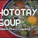 Paano magluto Hototay #howtocook #soup #souprecipes - Filipino Pinoy Tagalog
