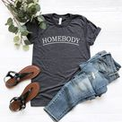 Homebody T-Shirts For Roommates, Homebody Shirts, Roommates Gift, Cute Gifts for Introverts, Quarantine Life, Funny Shirts Social Distancing