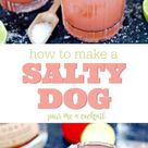 Salty Dog Cocktail Recipe   The Perfect Summer Drink