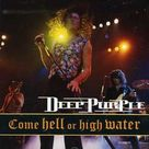 Deep Purple - Come Hell or High Water [New CD] Germany - Import 743212341621 | eBay