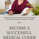 Perfect Practice Makes Perfect In Medical Coding - Medical Coding Buff
