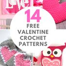 14 Hearts and Valentines Free Crochet Patterns — Blog.NobleKnits